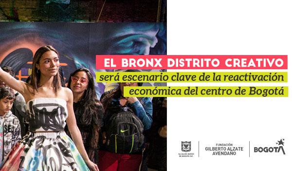 El Bronx Distrito Creativo será escenario clave de la reactivación económica del centro de Bogotá